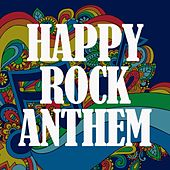 Happy Rock Anthem di Various Artists