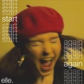 Start Again by Elle