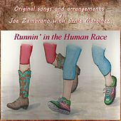 Runnin' in the Human Race by Joe Zambrano