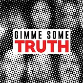 Gimme Some Truth by The Stone Foxes