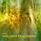Life Makes You Dead by The Golden Teachers
