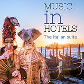 Music in Hotel: the Italian Suite di Various Artists