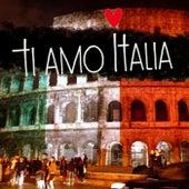 Ti amo italia (Best Italian Songs) von Various Artists