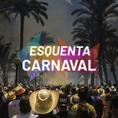 Esquenta Carnaval by Various Artists