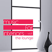 Music for Interiors Vol. 1: the Lounge by Various Artists