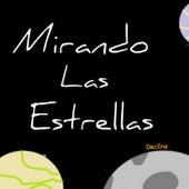 Mirando Las Estrellas by The Decline !