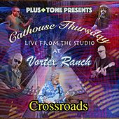 Crossroads (Live) by Cathouse Thursday