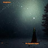 Oh Special Night von The Magician