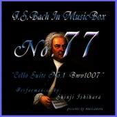 Bach In Musical Box 77 / Cello Suite No.1 BWV 1007 by Shinji Ishihara