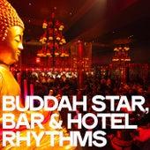 Buddah Star (Bar & Hotel Rhythms) von Various Artists