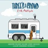 Three's a Crowd von Erik Applegate