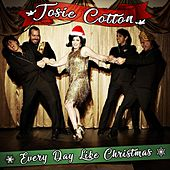 Every Day Like Christmas by Josie Cotton