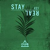 Stay Real #21 by Various Artists