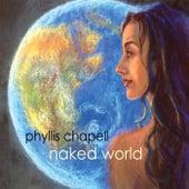Naked World von Phyllis Chapell
