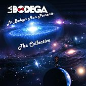 The Collective (La Bodega Man Presents) by Bodega