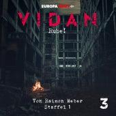 Staffel 1: Schrei nach Leben, Folge 3: Ruhe! von Vidan
