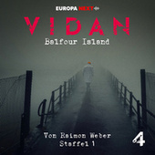 Staffel 1: Schrei nach Leben, Folge 4: Balfour Island von Vidan