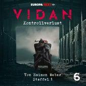 Staffel 1: Schrei nach Leben, Folge 6: Kontrollverlust von Vidan