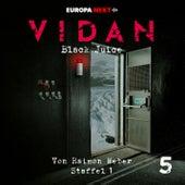 Staffel 1: Schrei nach Leben, Folge 5: Black Juice von Vidan