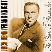 The Years To Remember by Jack Benny