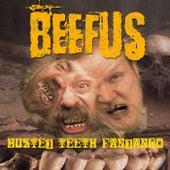 Busted Teeth Fandango van Beefus
