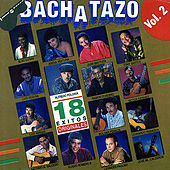 Bachatazo, Vol. 2 by Various Artists