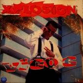 Xplosion by Vico C