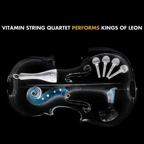 Vitamin String Quartet Performs Kings Of Leon by Vitamin String Quartet