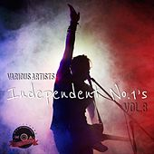 Independent No. 1's, Vol. 8 by Various Artists