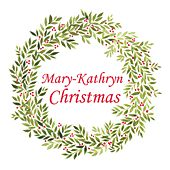 Christmas by Mary-Kathryn