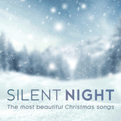 Silent Night - The Most Beautiful Christmas Songs von Various Artists