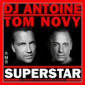 Superstar (DJ Antoine vs Mad Mark 2k20 Mix) von DJ Antoine