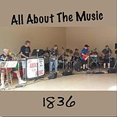 1836 by All About the Music