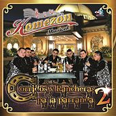 Corridos y Rancheras Pa la Parranda 2 de Komezon Musical