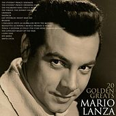 20 Golden Greats von Mario Lanza