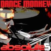 Dance Monkey by Absolute5
