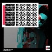 House Music Squad #25 de Various Artists
