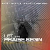 Let the Praise Begin, Ch. 2: Bringing It Home (Caribbean Praise) by Heart to Heart Praise