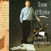 Out To An Other Side by Liam O'Flynn