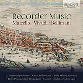 Marcello, Vivaldi & Bellinzani: Recorder Music de Manuel Tomadin