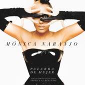 Palabra de mujer (Palabra de mujer) de Monica Naranjo