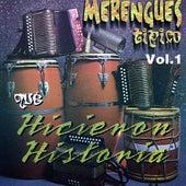 Merengues Tipicos Que Hicieron Historia, Vol. 1 von Various Artists