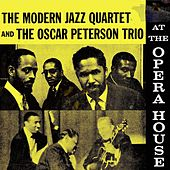 The Modern Jazz Quartet And The Oscar Peterson Trio At The Opera House (Remastered) de Modern Jazz Quartet