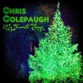 My Favorite Things by Chris Colepaugh