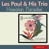 Hawaiian Paradise (Album of 1949) by Les Paul