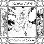 Maiden of Ruins by Malachai Walker