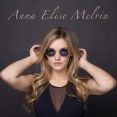 Only Women Bleed von Anna Elise Melvin