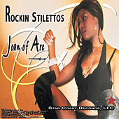 Rockin Stilettos by Joan of Arc