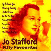 Jo Stafford Fifty Favourites by Jo Stafford