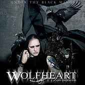 Under Thy Black Wings by Wolfheart and the Ravens